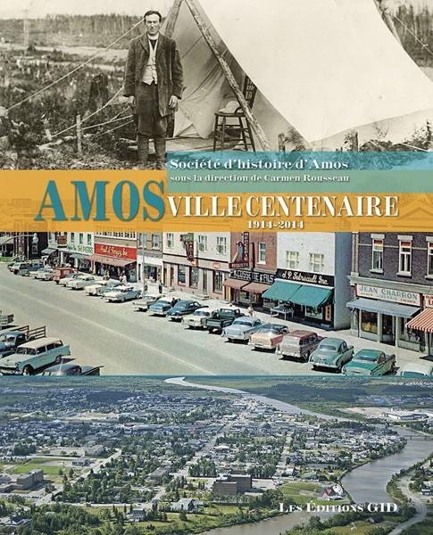 Couverture du livre Amos, ville centenaire, 1914-2014